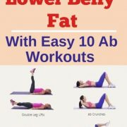 How to Lose Lower Belly Fat. Find out here 10 Best Ab Workouts to get rid of low...