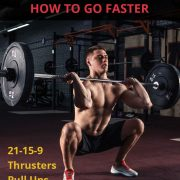 Tips to improve your crossfit fran WOD time. Workout faster with these exercise ...
