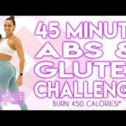 45 Minute Abs and Glutes Challenge Workout 🔥Burn 450 Calories!* 🔥The CHANGE Challenge | Day 29