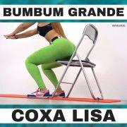 Exercícios para Bumbum Grande e Coxa Lisa